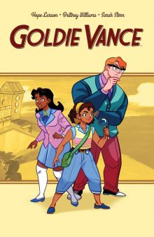 Graphic Novel Club: Goldie Vance: Volume One