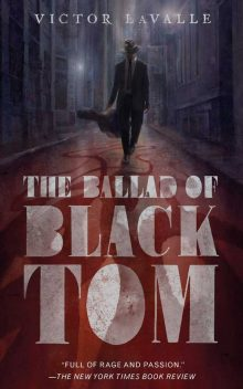 Halloween Horrors: The Ballad of Black Tom by Victor Lavalle