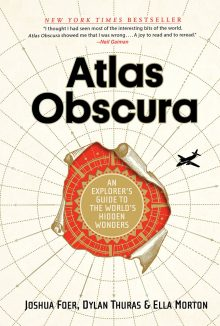 Get Out of the House With Atlas Obscura