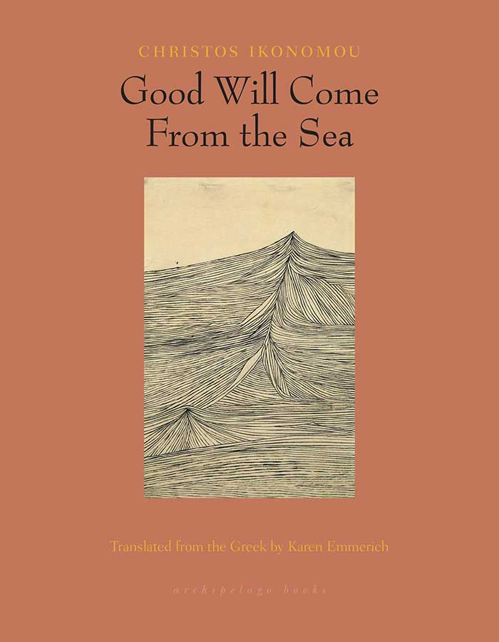 Good Will Come from the Sea