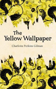 Virtual Book Discussion: The Yellow Wallpaper