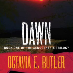 Dawn by Octavia Butler