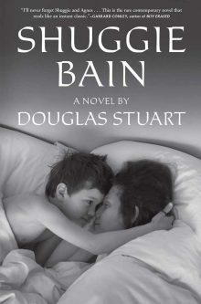 Shuggie Bain by Douglas Stuart Wins 2020 Man Booker Prize