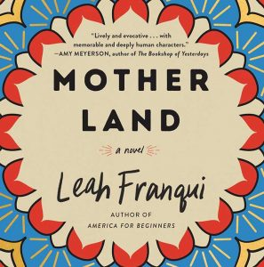 Mother Land by Leah Franqui