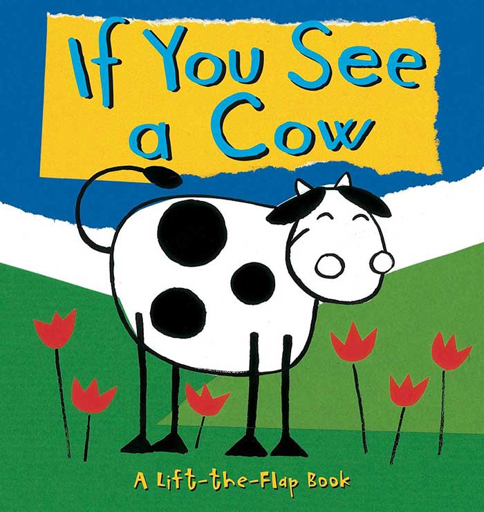 If You See a Cow