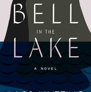 The Bell in the Lake by Lars Mytting