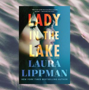 Virtual Book Discussion: The Lady in the Lake