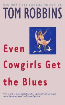Throwback Thursday: Even Cowgirls Get the Blues