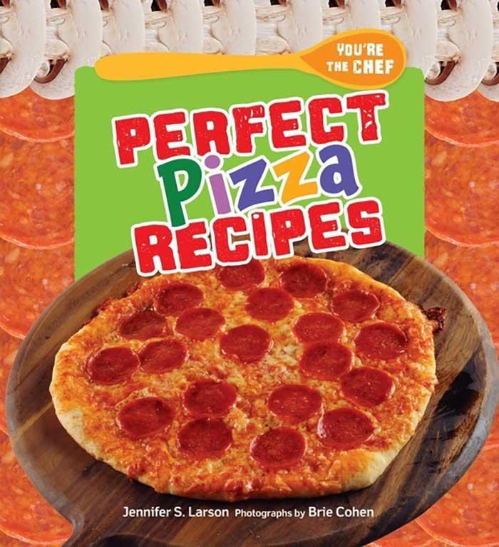 Perfect Pizza Recipes