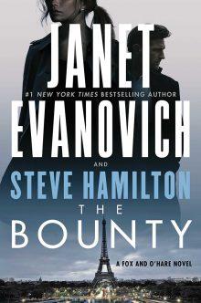The Bounty by Janet Evanovich & Steve Hamilton