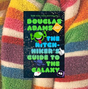 Classics Book Discussion: The Hitchhiker's Guide to the Galaxy
