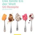 Das beste Eis der Welt © Neuer Umschau Buchverlag GmbH