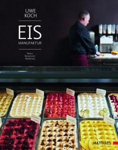 Eismanufaktur © Matthaes Verlag GmbH