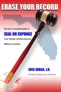 Erase Your Record - DIY Florida Expungement Book