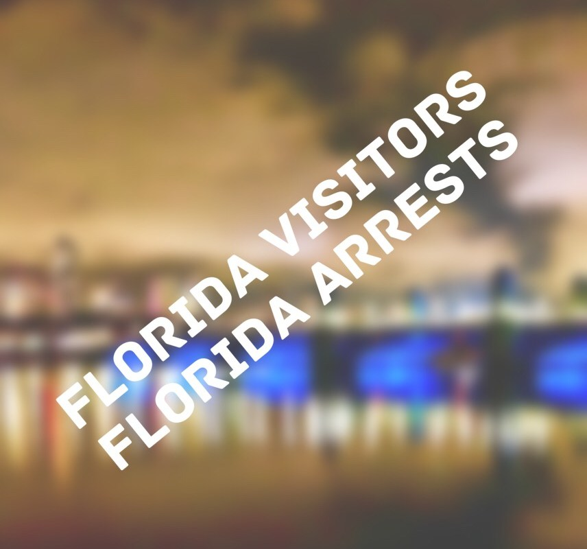 florida visitors florida arrests