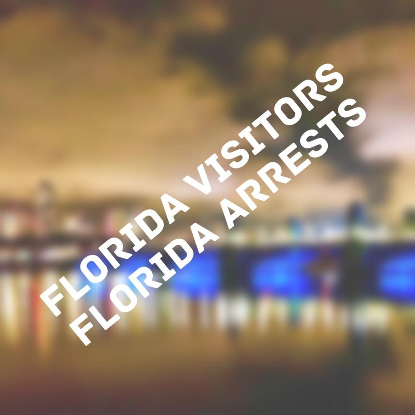 florida visitors florida arrests