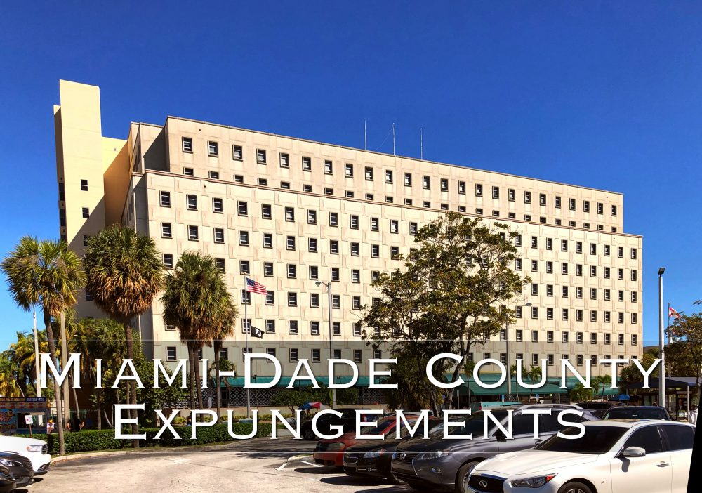 Miami-dade county expungements
