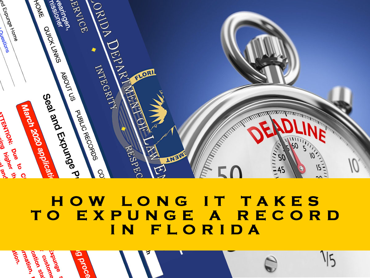 how long it takes to expunge a record in florida