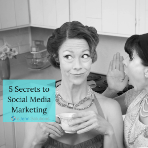 5 secrets to social media marketing for businesses