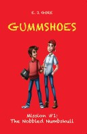 Gummshoes - Mission #1