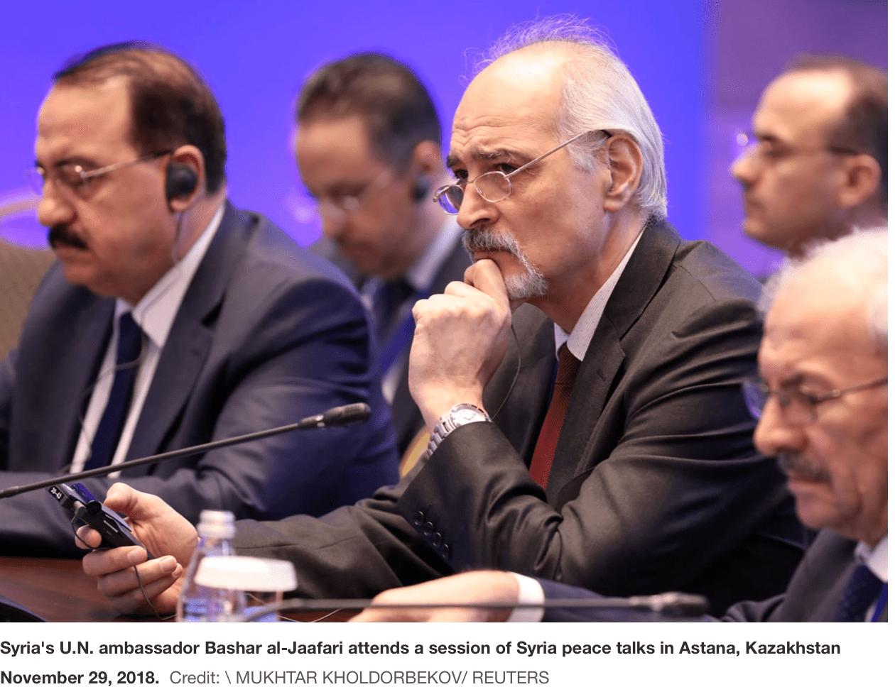 Syria's U.N. ambassador Bashar al-Jaafari attends a session of Syria peace talks in Astana, Kazakhstan, November 29, 2018. Credit: Mukhtar Kholdorbekov / Reuters