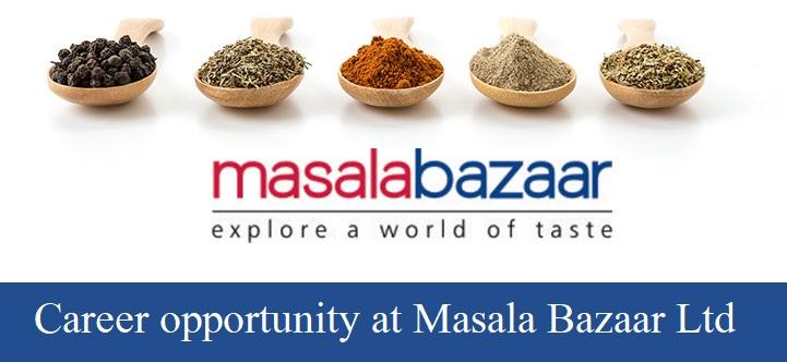 Masala Bazaar Ltd Job Circular
