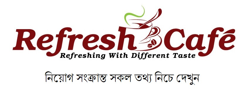 Refresh Cafe job circular