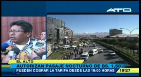 Alcaldía de El Alto autorizó tarifa nocturna de Bs 1,50 a las 19:30