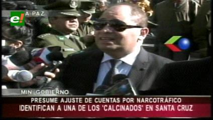 Gobierno sospecha que caso de calcinados en Camiri responde a una vendetta del narcotráfico