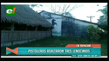 Delincuentes atracan tres lenocinios en Yapacaní, hay 4 heridos