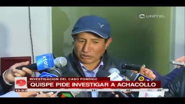 """Diputado Quispe denuncia que la justicia """"encubre"""" a la ex ministra Achacollo"""
