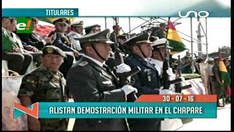 Titulares de TV: Fuerzas Armadas alistan demostración militar en El Chapare