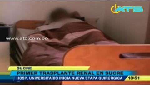 Primer trasplante de riñón en el sur del país será en Sucre