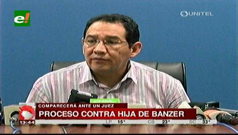 Fiscal Guerrero asegura que la hija de Hugo Banzer Suárez comparecerá ante el juez