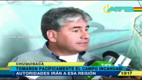 Autoridades desmienten toma del campo Incahuasi