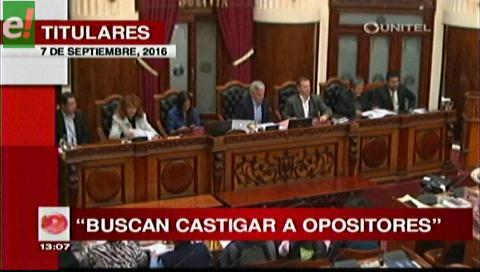 Titulares de TV: Opositores. Oficialismo busca castigar a parlamentarios que denuncian irregularidades