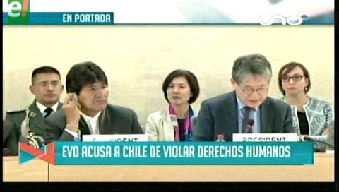 Titulares de TV: Ante la ONU el presidente Morales acusó a Chile de violar de manera sistemática los derechos humanos