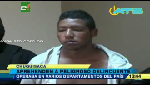 Detienen a peligroso delincuente en Chuquisaca
