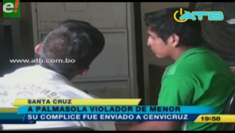 Sujeto que violó a niña de 5 años es enviado a Palmasola