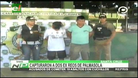 Capturan a dos ex reos de Palmasola acusados de 19 atracos
