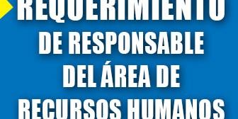 Requerimiento de responsable del área de Recursos Humanos