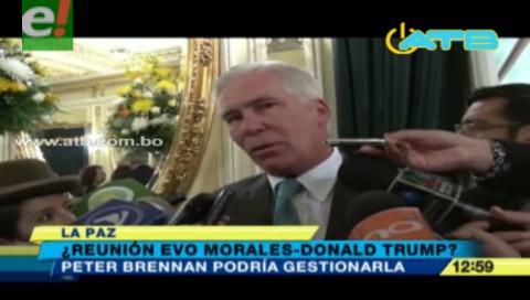 Peter Brennan podría gestionar reunión entre Evo y Trump