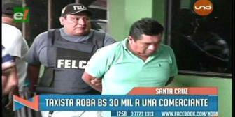 Detienen a taxista que se robó Bs 30 mil a una comerciante