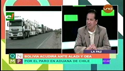 Bolivia acudirá ante ALADI y OEA por paro de aduaneros en Chile