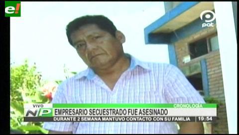 Empresario soyero fue secuestrado y victimado por su padrino