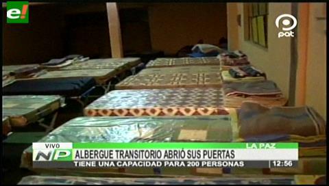 La Paz: Albergue transitorio de invierno abre sus puertas antes de lo estipulado