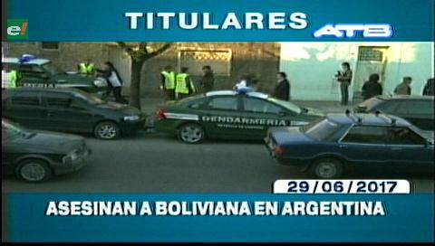 Video titulares de noticias de TV – Bolivia, noche del jueves 29 de junio de 2017