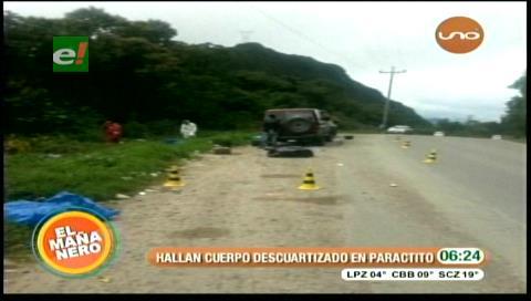 Cochabamba: Hallan cuerpo descuartizado en Paractito