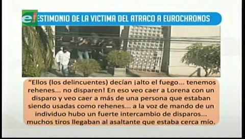 Testimonio de víctima del atraco a Eurochronos