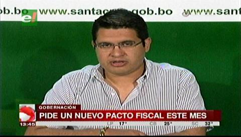 Gobernación cruceña exige Pacto Fiscal para no postergar proyectos